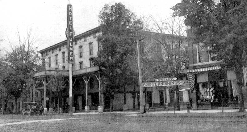 Hotel Fulmer in Stroudsburg at 7th and Main streets, later the Penn Stroud, and still operating as a hotel today.